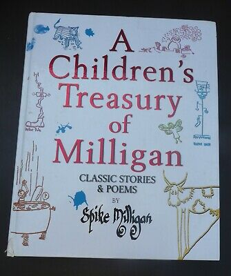 Children's Treasury Of Milligan Classic Poems  Stories Spike Milligan  • 2.95£