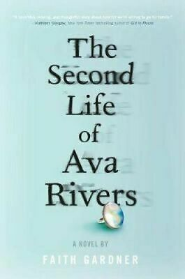 The Second Life Of Ava Rivers By Faith Gardner #7291 • 7.99£