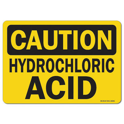 £10.98 • Buy OSHA Caution Sign - Hydrochloric Acid | Made In The USA