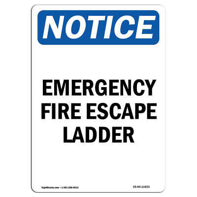 OSHA Notice - Emergency Fire Escape Ladder Sign | Heavy Duty Sign Or Label • 5.77£