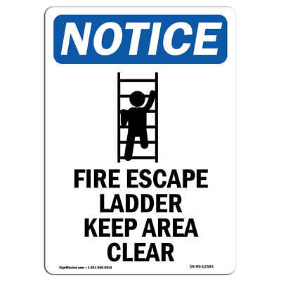 OSHA Notice - Fire Escape Ladder Sign With Symbol | Heavy Duty Sign Or Label • 7.95£