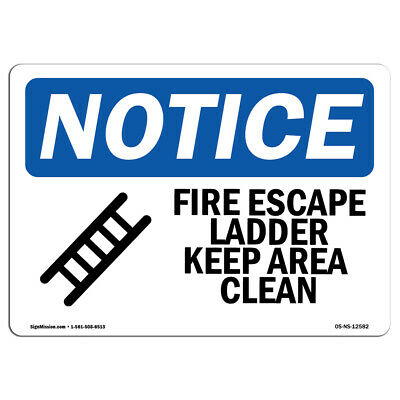 OSHA Notice - Fire Escape Ladder Keep Area Clear Sign With Symbol | Heavy Duty • 10.84£
