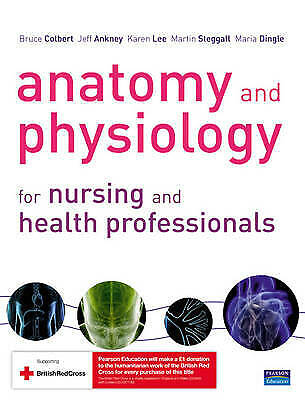 Anatomy And Physiology For Nursing And Health Professionals: An Interactive • 70£