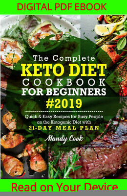 The Complete Keto Diet Cookbook For Beginners 2019 {ṖDF&EṖUB} • 0.99$