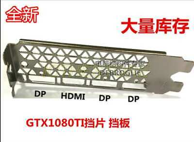 $ CDN12.50 • Buy NEW Full Profile Bracket For Nvidia GTX1080TI DP HDMI DP DP (There Is No Thread)