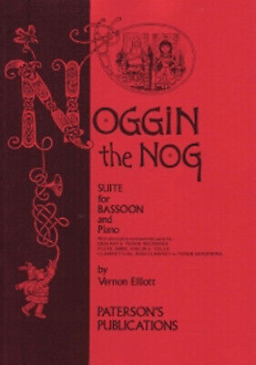Noggin The Nog Suite For Bassoon And Piano Sheet Music Book S53 • 9.95£