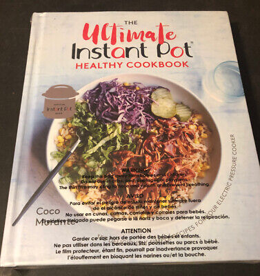 $19.99 • Buy Ultimate Instant Pot Healthy Cookbook : 150 Deliciously Simple Recipes For Yo...
