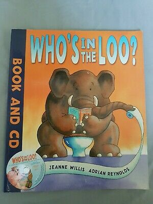 Children's Book: Who's In The Loo? By Jeanne Willis & Adrian Reynolds Paperback • 0.99£