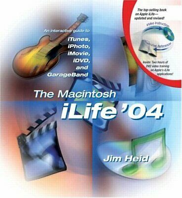 AU18.61 • Buy The Macintosh ILife 04: An Interactive Guide To ITunes, IPhoto, IMovie, IDVD, A
