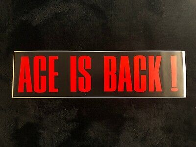 Ace Frehley Is Back Bumper Sticker, NEW, Not AUCOIN, Not KISS, 1990 • 16.71£