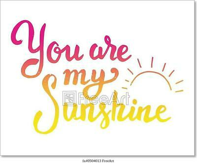 You Are My Sunshine. Hand Art/Canvas Print. Poster, Wall Art, Home Decor - D • 3.76£
