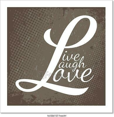 Live Laugh Love Art/Canvas Print. Poster, Wall Art, Home Decor • 1.41£