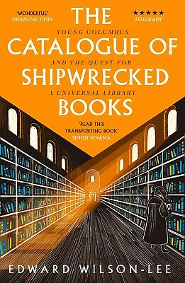 £6.99 • Buy The Catalogue Of Shipwrecked Books By Edward Wilson-Lee (Paperback)