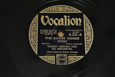 78 RPM 10 : Woody Herman - The Goose Hangs High / Caliope Blues - Vocalion S221 • 3.95£