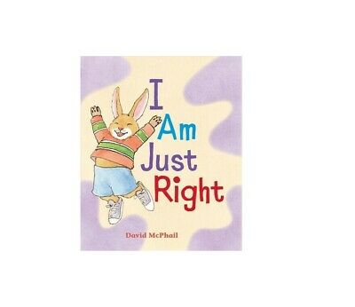 I Am Just Right, School And Library By McPhail, David, #28253 • 7.99£