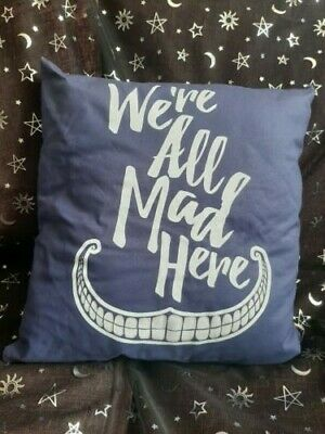 £15 • Buy Alice In Wonderland Cushion We're All Mad Here Brand New