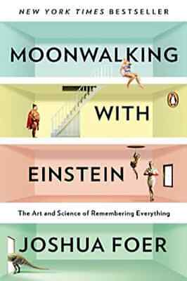 $1.99 • Buy Moonwalking With Einstein: The Art And Science Of Remembering Everything