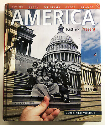 $39.99 • Buy America: Past And Present Combined Volume [Hardcover, 2013] Tenth Edition