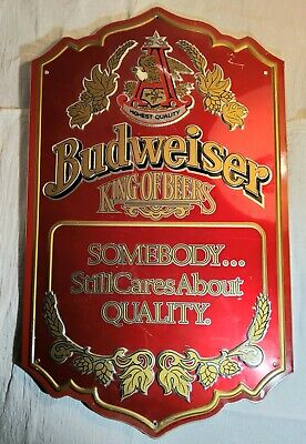 $ CDN50.29 • Buy Vintage Budweiser King Of Beers Somebody...still Cares About Quality. Metal Sign