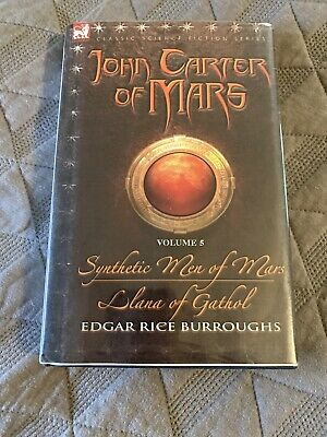 $39.99 • Buy Wow, JOHN CARTER, Synthetic Men Of Mars Hardback, Volume 5, Edgar R. Burroughs