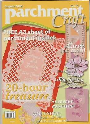 Parchment Craft Magazine. August 2006 • 2.99£