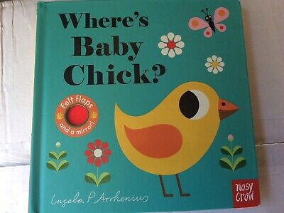 Wheres Baby Chick Hard Back Children's Book By Nosy Crow  • 1.99£
