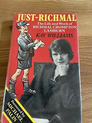 Just Richmal : Life And Work Of Richmal Crompton Hardcover - Just William • 22.99£