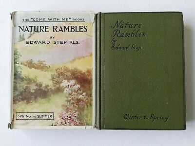 2 Edward Step Nature Rambles Spring To Summer Winter To Spring 1st Edition 1930  • 45£