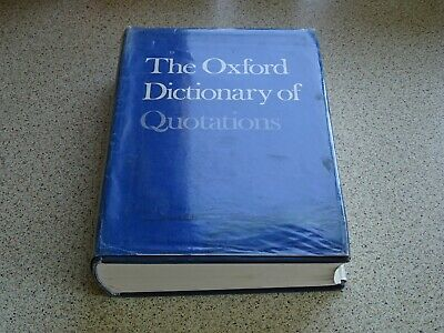 The Oxford Dictionary Of Quotations Second Edition 1978 Hardback VGC • 5.75£