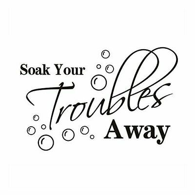 Soak Troubles Away Bathroom Wall Art Sticker,Home Decor,quality DIY Decal Quotes • 3.99£