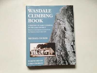 £60 • Buy Wasdale Climbing Book A History Of Early Climbing In The Lake District