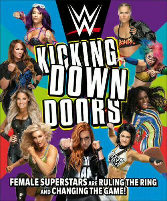 Wwe Kicking Down Doors: Female Superstars Are Ruling The Ring  #X5547 G • 13.39£