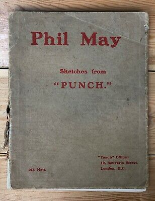 Phil May Sketches From Punch Caricatures Illustrated 1st Edition 1903 Adverts • 26.99£