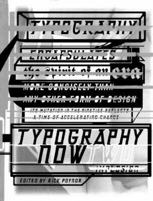 Typography Now Two: Implosion, , Acceptable Book • 3.76£
