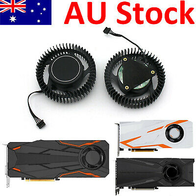 AU39.98 • Buy Graphics Card Fan Cooler For GIGABYTE N970 GTX1080 1080TI Turbo RTX 2080TI #AU