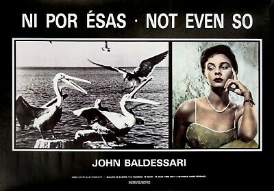 John Baldessari: In Por Esas- Not Even So, 1989. Vintage Exhibition Poster • 50.54£