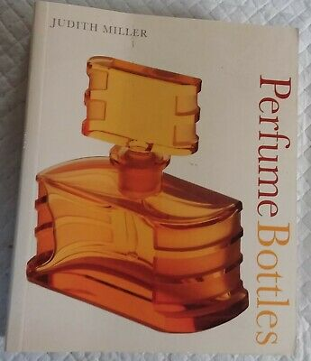 Perfume Bottles Book By Judith Miller (A Collector's Reference Guide Book) 2006 • 8.99£
