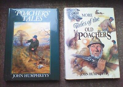 Poaching Books By John Humphries (more Tales Of The Old Poachers) • 14£