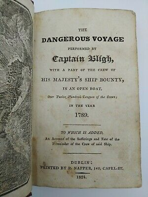THE DANGEROUS VOYAGE BY CAPTAIN BLIGH IN 1789  Mutiny On The Bounty Story 1824 • 250£