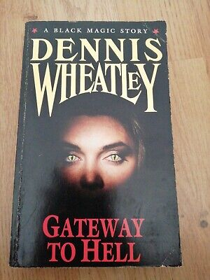 Gateway To Hell, Dennis Wheatley, Used; Good Book • 8.50£