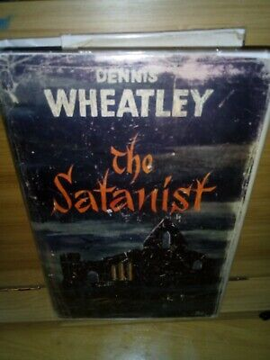 The Satanist. Dennis Wheatley. First Edition Hardback In Acceptable Jacket. • 14£