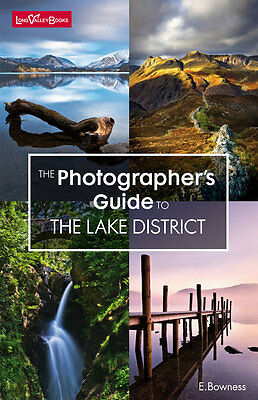 New  The Photographer's Guide To The Lake District  Guide Book By E.Bowness • 12.95£