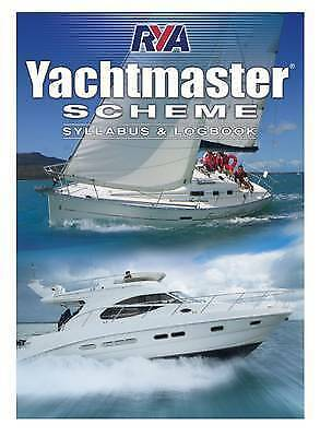 Yachtmaster Scheme Syllabus & Logbook By Royal Yachting Association... • 8.88£