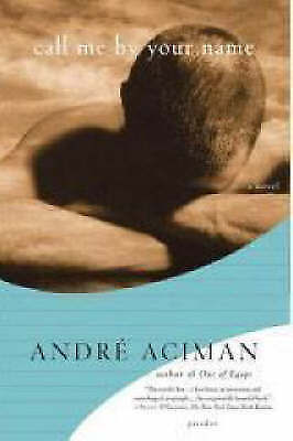 AU12.44 • Buy Call Me By Your Name By Andre Aciman #52993 U