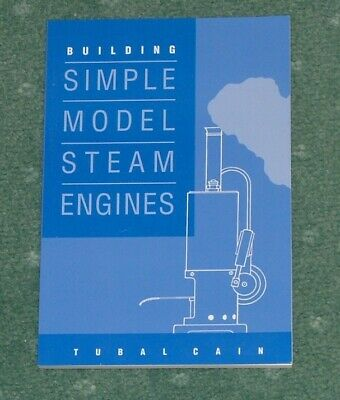 BUILDING SIMPLE MODEL STEAM ENGINES (BOOK 1) By TUBAL CAIN. PB, NEW • 6.50£
