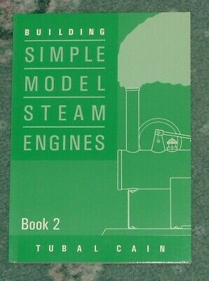 BUILDING SIMPLE MODEL STEAM ENGINES (BOOK 2) By TUBAL CAIN. PB, NEW • 6.50£