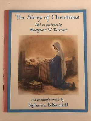The Story Of Christmas Told In Pictures By Margaret W Tarrant • 14.99£