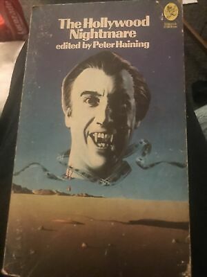 Peter Haining- The Hollywood Nightmare - Sidgwick And Jackson - 1973 - Horror • 6£