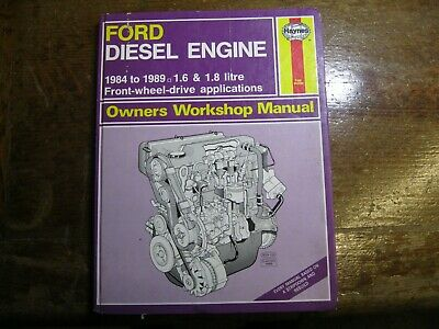 Haynes Ford Diesel Engine Service And Repair Manual: 1.6L, 1.8L FWD 1984-89 • 2.50£