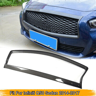 $ CDN183.80 • Buy Fit For Infiniti Q50 2014-2017 Front Center Grille Grill Frame Trim Carbon Fiber